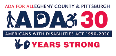 """Logo that says """"ADA 30: ADA For Allegheny County & Pittsburgh. 30 Years Strong"""""""